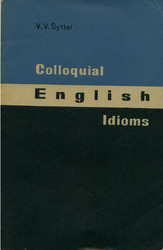 Colloquial English Idioms